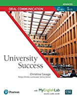 University Success (Oral Communication) Advanced Student Book with MyEnglishLab