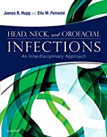 Head, Neck, and Orofacial Infections: An Interdisciplinary Approach