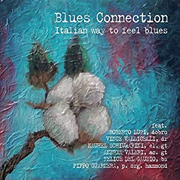 Blues Connection (Italian Way to Feel Blues)