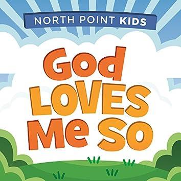 God Loves Me So