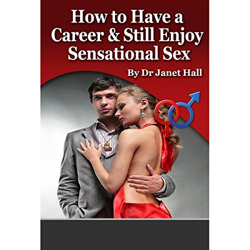 Successful Career and Sensational Sex audiobook cover art