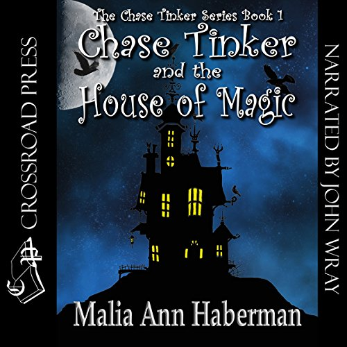 Chase Tinker & The House of Magic audiobook cover art