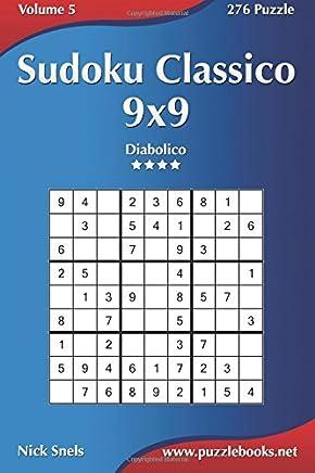 Sudoku Classico Diabolico 276 Puzzle: Volume 5