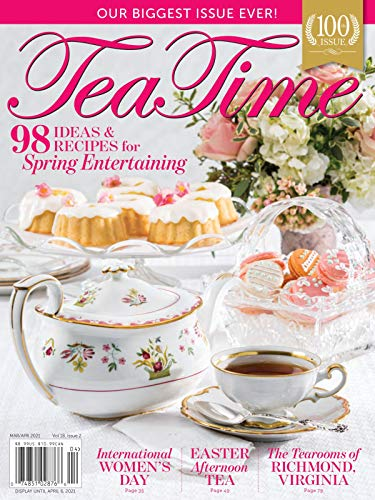 Tea time Magazine-98 ideas & recipes for spring 2021 (English Edition)