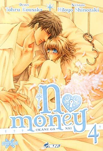 No Money, (Okane ga nai) Tome 4