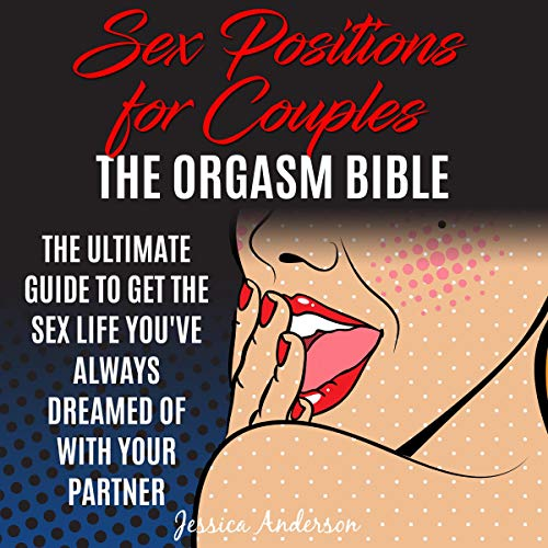 『Sex Positions for Couples: The Ultimate Guide to Get the Sex Life You've Always Dreamed of with Your Partner』のカバーアート