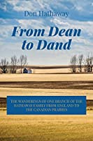 From Dean to Dand: The Wanderings of One Branch of the Hathaway Family from England to the Canadian Prairies