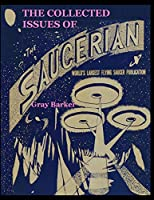 The Collected Issues of The Saucerian