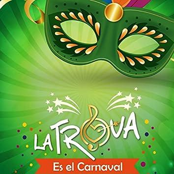 Es el Carnaval