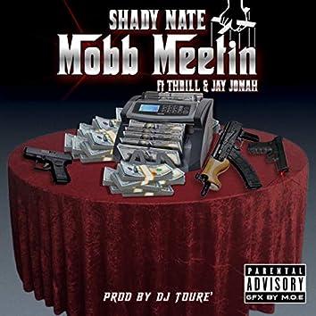 Mobb Meetin