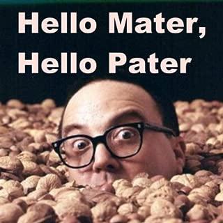 Hello Mater, Hello Pater (British Version of Hello Muddah, Hello Fadduh) (feat. Allen