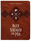 Daily Strength for Men: A 365-Day Devotional (Faux Leather) – Inspirational Words of Wisdom for Men Who Seek to Draw Strength from God's Word, Great Gift for Men, Father's Day, Birthdays, and More