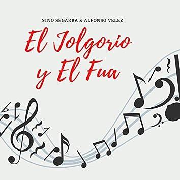 El Jolgorio y El Fua (feat. Alfonso Velez)