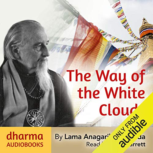 The Way of the White Clouds                   De :                                                                                                                                 Lama Anagarika Govinda                               Lu par :                                                                                                                                 Sean Barrett                      Durée : 13 h et 30 min     Pas de notations     Global 0,0