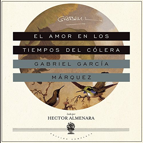 El Amor en los Tiempos del Cólera [Love in the Time of Cholera] audiobook cover art