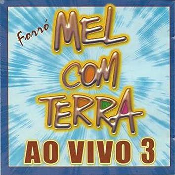 Forró Mel Com Terra (Ao Vivo 3) (Ao Vivo)