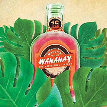 Wananay (The Meridional Flavour)
