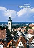 Stadt Forchheim (Große Kunstführer / Große Kunstführer / Städte und Einzelobjekte, Band 220)