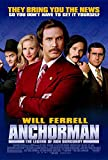 Anchorman: The Legend of Ron Burgundy Poster Movie (27 x 40 Inches - 69cm x 102cm) (2004) (Style C)