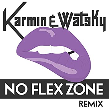 No Flex Zone (Remix) - Single
