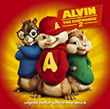 Alvin And The Chipmunks 2 [Original Motion Picture Soundtrack] (World Ex-U.S./Can/Aus/NZ/UK/Eire/Germany/Portugal Cover Version)