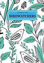 Logbook For Birdwatchers: Aqua Journal Notebook Diary | Gifts For Birdwatchers Birdwatching Lovers | Log Wildlife Birds, List Species Seen | Great Book For Adults & Kids (Hobbies) (Volume 1)