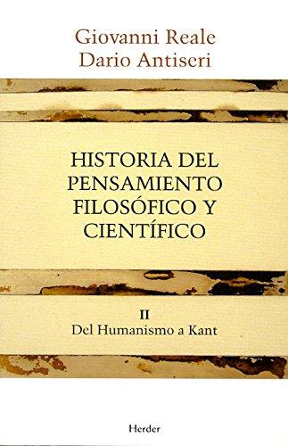 Historia del pensamiento filosófico y científico II: Del Humanismo a Kant