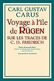 Voyage à l'Île de Ruegen