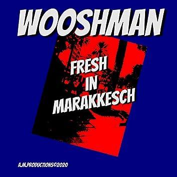 Fresh in Marrakesch