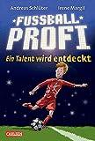 Fußballprofi 1: Fußballprofi - Ein Talent wird entdeckt (1)