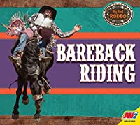 Bareback Riding (My First Rodeo)