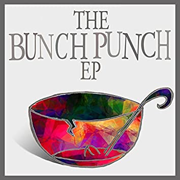 The Bunch Punch EP