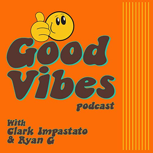 Good Vibes Podcast  By  cover art