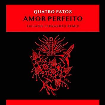 Amor Perfeito (Remix)