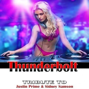 Thunderbolt: Justin Prime & Sidney Samson