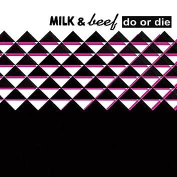 Do or Die (Resurrection)