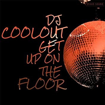 Get up on the Floor