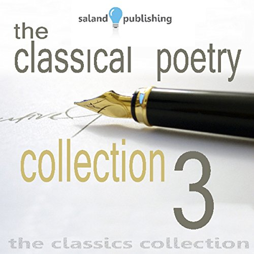 The Classical Poetry Collection, Volume 3 audiobook cover art