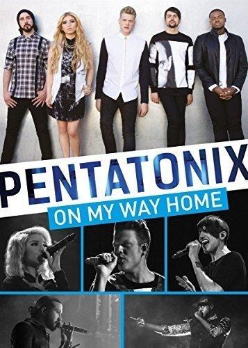 Pentatonix - On My Way Home