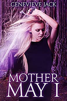 Mother May I (Knight Games Book 4) by [Genevieve Jack]