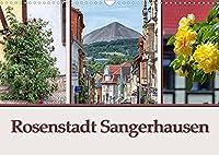 Rosenstadt Sangerhausen (Wandkalender 2022 DIN A3 quer): Sangerhausen ist die Kreistadt in Mansfeld Suedharz und liegt im Suedwesten von Sachsen Anhalt. (Monatskalender, 14 Seiten )