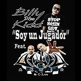 Soy Un Jugador (feat. Akwid & C-Los) [Explicit]