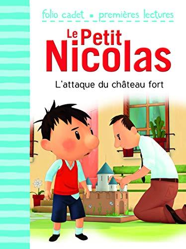 L'attaque du château fort (Folio Cadet Premières lectures - Le Petit Nicolas)