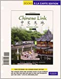 Chinese Link: Beginning Chinese, Simplified Character Version, Level 1/Part 1, Books a la Carte Plus MyLab Chinese (one semester) -- Access Card Package