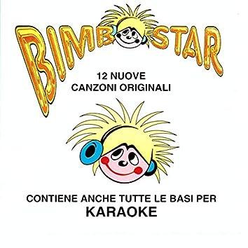Bimbostar (12 Nuove Canzoni Originali contiene anche le basi Karaoke)