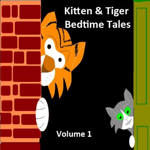 Kitten & Tiger Bedtime Tales, Volume 1 cover art