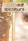 Diario dell'apicoltura: Diario per gli amanti delle api | Diario di bordo per gli apicoltori | Taccuino dell'inseguitore dell'ape del miele | Nota ... collega | Nizza Natale o compleanno Present