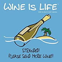 Avalon 2018 Wine Is Life Wall Calendar 16 Month Calendar 12 x 12 inches (89748) [並行輸入品]