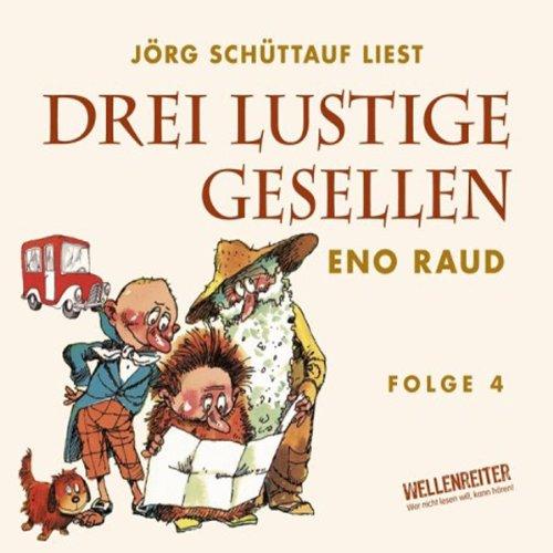 Drei lustige Gesellen 4 audiobook cover art