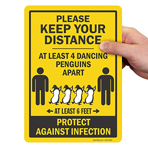 SmartSign Please Keep Your Distance Sign, Funny at Least 4 Dancing Penguins Apart Message | Adhesive Backed Social Distancing Sign, 7x10 Inches Laminated Vinyl, Made in USA